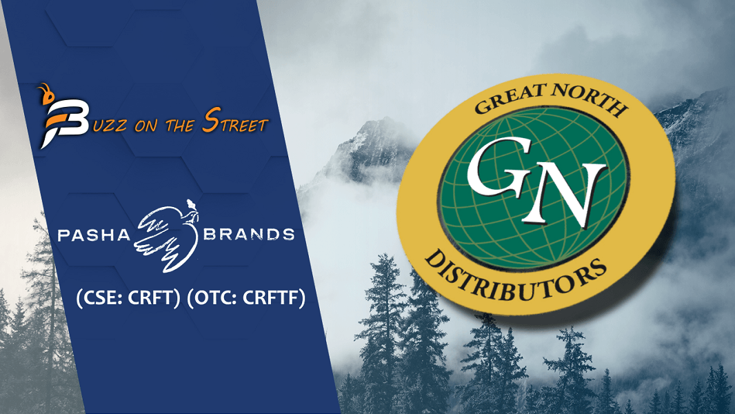 "The Latest ""Buzz on the Street"" Show: Featuring Pasha Brands (CSE: CRFT) (OTC: CRFTF) Distribution Agreement"